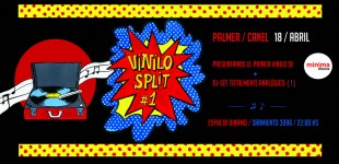 18/Abril Fiesta Vinilo Split!