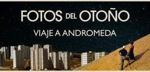Fotos del Otoño - Viaje a Andrómeda