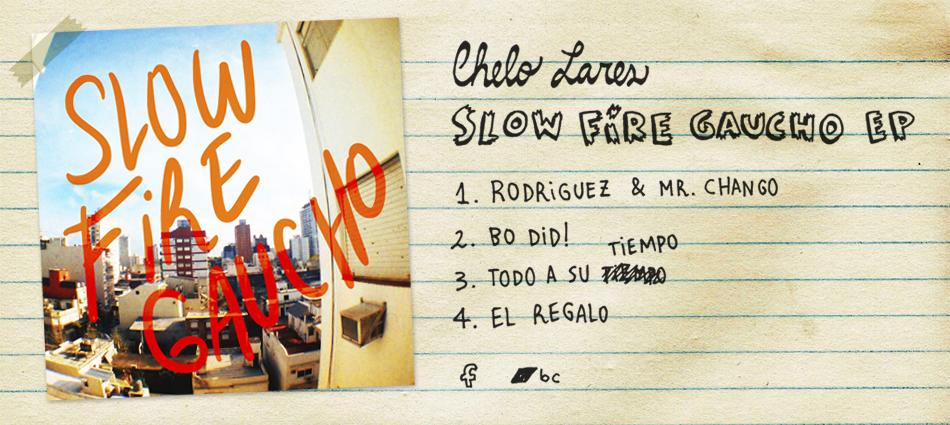 Chelo Lares - Slow Fire Gaucho