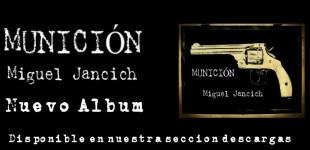 Miguel Jancich presenta Munición