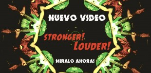 Stronger! Louder! Video en vivo
