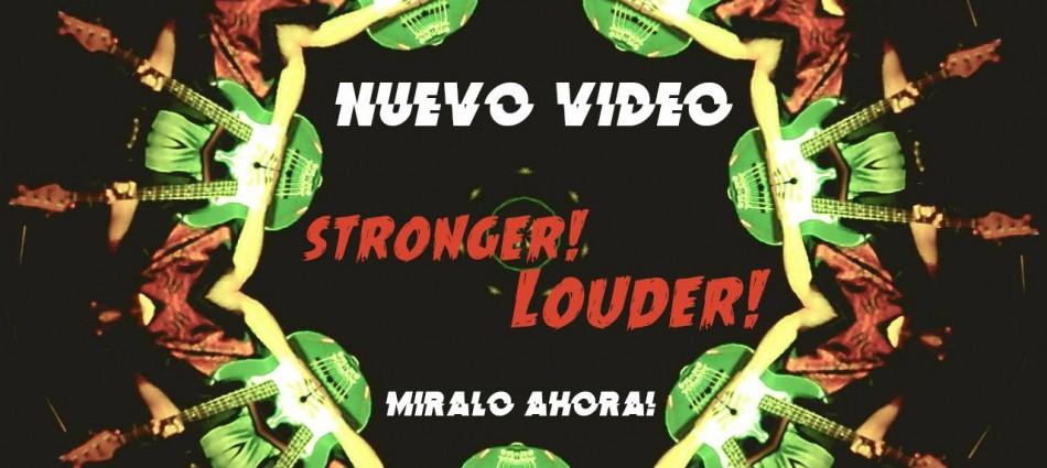 Stronger! Louder! Video en vivo