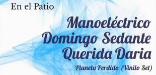 Sesiones Místicas #2 con Manoeléctrico
